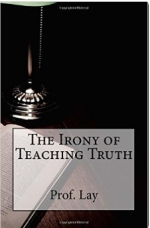 Get The Irony of Teaching Truth